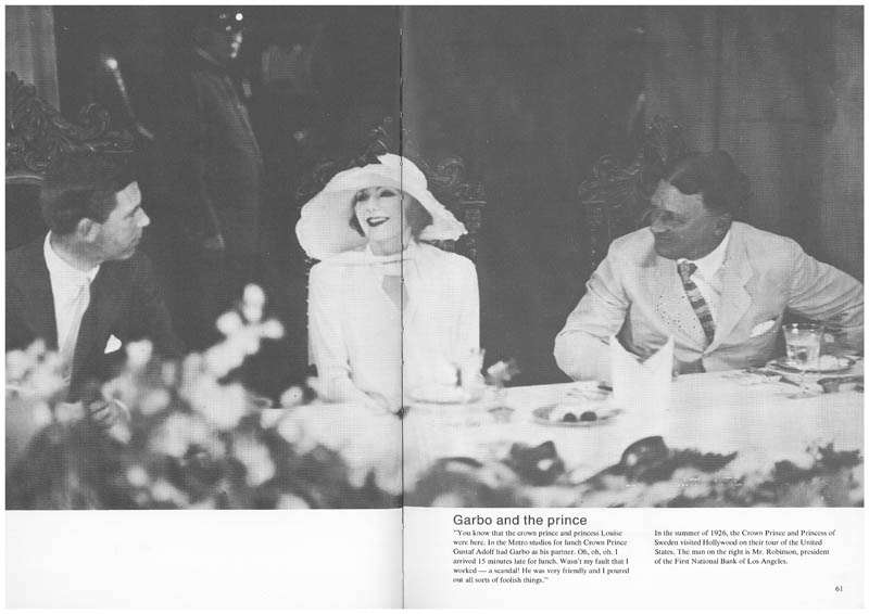 In the summer of 1926, the Crown Prince and Princess of Sweden visited Hollywood on their tour of the United States. The man on the right is Mr. Robinson, president of the First National Bank of Los Angeles.